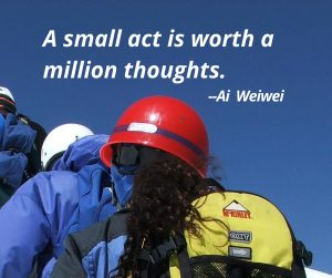 A small act is worth a million thoughts.